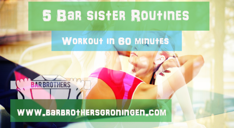 Bar Sisters Workout Female Body Weight Workout