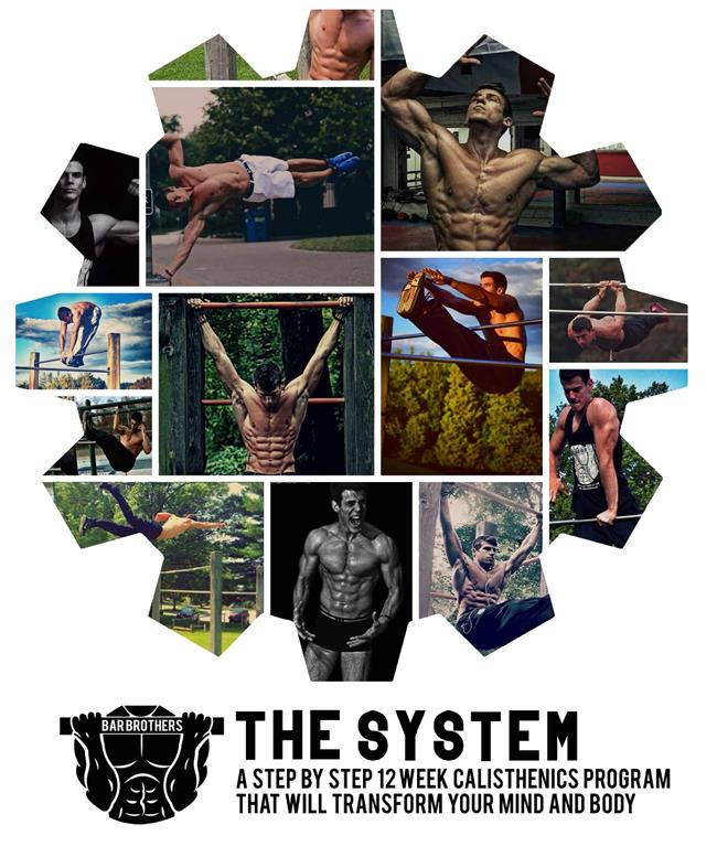 System From The Bar Brothers The Ultimate Calisthenis Workout Program
