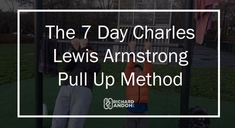 The pull up method by charles lewis armstrong to increase your pull ups