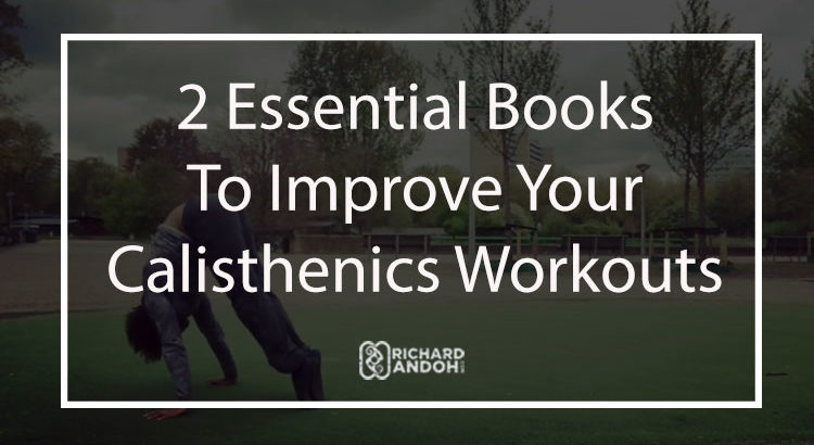 Improve your calisthenics workouts with these books